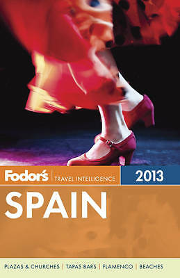 Fodor's Spain 2013 (Full-color Travel Guide)-ExLibrary