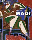 The Art of Madi by Hussein Madi (Hardback, 2005)