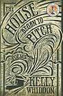 The House Began to Pitch by Kelly Whiddon (Paperback / softback, 2012)
