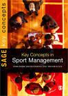 Key Concepts in Sport Management by Milena M. Parent, Trevor Slack, Terri Byers (Paperback, 2012)
