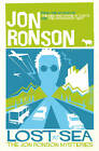 Lost at Sea: The Jon Ronson Mysteries by Jon Ronson (Paperback, 2013)