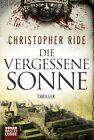 Die vergessene Sonne von Christopher Ride (2012, Taschenbuch)
