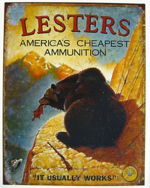 Lester's Cheap Ammo Funny Bear ad TIN SIGN bar hunt cabin metal wall decor 1758