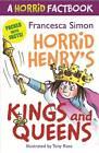 A Horrid Factbook: Kings and Queens: A Horrid Factbook by Francesca Simon (Paperback, 2013)