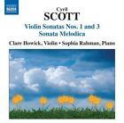Cyril Scott - : Violin Sonatas No. 1 & 3; Sonata Melodica (2010)