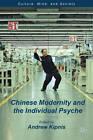 Chinese Modernity and the Individual Psyche by Palgrave Macmillan (Hardback, 2012)