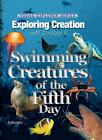 Exploring Creation with Zoology 2 : Swimming Creatures of the Fifth Day by Jeannie Fulbright (2006, Hardcover)