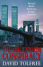 The Millennium Conspiracy by David Tolfree (Paperback, 2012)