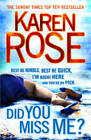 Did You Miss Me? by Karen Rose (Paperback, 2013)