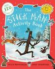 The Stick Man Activity Book by Julia Donaldson (Paperback, 2012)