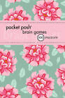 Pocket Posh Brain Games 5: 100 Puzzles by The Puzzle Society (Paperback, 2013)