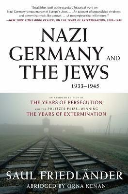 Nazi Germany and the Jews, 1933-1945: Abridged Edition by Friedlander, Saul