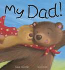 My Dad! by Steve Smallman (Paperback, 2013)