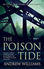 The Poison Tide by Andrew Williams (Paperback, 2013)