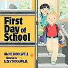 First Day of School by Anne Rockwell (Paperback / softback, 2013)