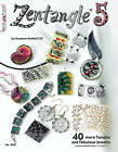 Zentangle(R) 5: 40 More Tangles and Fabulous Jewelry: 5 by Suzanne McNeill (Paperback, 2011)