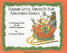 Teaching Little Fingers to Play Christmas Carols by Willis Music Company (Paperback, 2009)