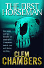 The First Horseman by Clem Chambers (Paperback, 2012)
