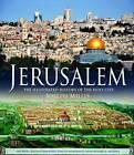 Jerusalem: the Illustrated History of the Holy City by Joseph Millis (Hardback, 2012)