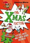 The Xmas Factor by Jonathan Meres (Paperback, 2012)