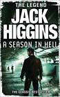 A Season in Hell by Jack Higgins (Paperback, 2012)