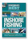 Sportman's Best : Inshore Fishing by Mike Holliday (2005, Paperback / Mixed Media)