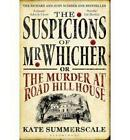 The Suspicions of Mr Whicher: or the Murder at Road Hill House by Kate Summerscale (Paperback, 2008)