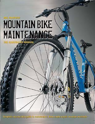 Mountain Bike Maintenance: The Illustrated Manual-ExLibrary