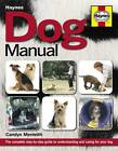 Dog Manual: The Complete Step-by-step Guide to Understanding and Caring for Your Dog by Carolyn Menteith (Paperback, 2012)