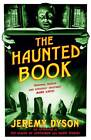 The Haunted Book by Jeremy Dyson (Paperback, 2013)