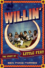 Willin': The Story of Little Feat by Ben Fong-Torres (Hardback, 2013)