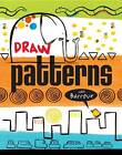 Draw Patterns with Barroux by Sarah Barroux (Paperback, 2013)