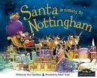 Santa is Coming to Nottingham by Steve Smallman (Hardback, 2012)