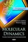 Molecular Dynamics: Theory, Kinetics & Implementation by Nova Science Publishers Inc (Paperback, 2012)