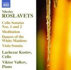 Nikolai Roslavets - Nikolay Roslavets: Cello Sonatas Nos. 1 & 2; Meditation; Dances of the White Maidens & Others (2011)