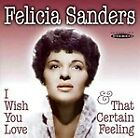 Felicia Sanders - I Wish You Love/That Certain Feeling (2011)