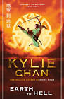 Earth to Hell (Journey to Wudang, Book 1) by Kylie Chan (Paperback, 2012)