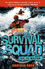 Survival Squad: Whitewater: Book 4 by Jonathan Rock (Paperback, 2013)