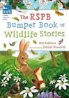 The RSPB Bumper Book of Wildlife Stories by Pat Kellehar (Hardback, 2013)