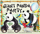The Giant Panda Party by Gill Arbuthnott (Paperback, 2013)