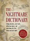 The Nightmare Dictionary: Discover What Causes Nightmares and What Your Bad Dreams Mean by Adams Media (Paperback, 2013)