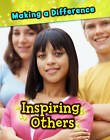 Inspiring Others by Vic Parker (Hardback, 2012)