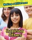 Inspiring Others by Vic Parker (Hardback, 2012)