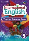 Oxford International Primary English Teacher Resource Book 5 by Mady Musiol, Lisa Moyd (Mixed media product, 2013)