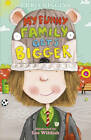 My Funny Family Gets Bigger by Chris Higgins (Paperback, 2013)