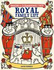 Royal Family Life by Ruth Binney (Hardback, 2012)