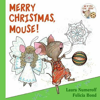 Merry Christmas, Mouse! (Brand New Paperback Version) Laura Joffe Numeroff