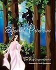 The Special Princess by Tara Campasano Malia (Paperback / softback, 2012)