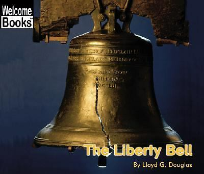 The Liberty Bell (Welcome Books: American Symbols)