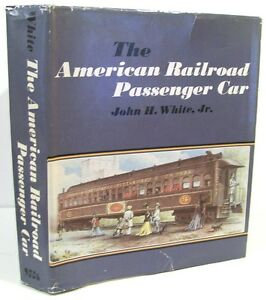 The-American-Railroad-Passenger-Car-by-John-White-1978-Single-Volume